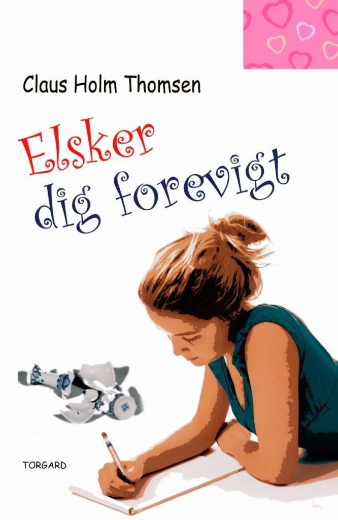 ELSKER DIG FOREVIGT 1 666x1024 - Bogforsider Ungdomsbøger