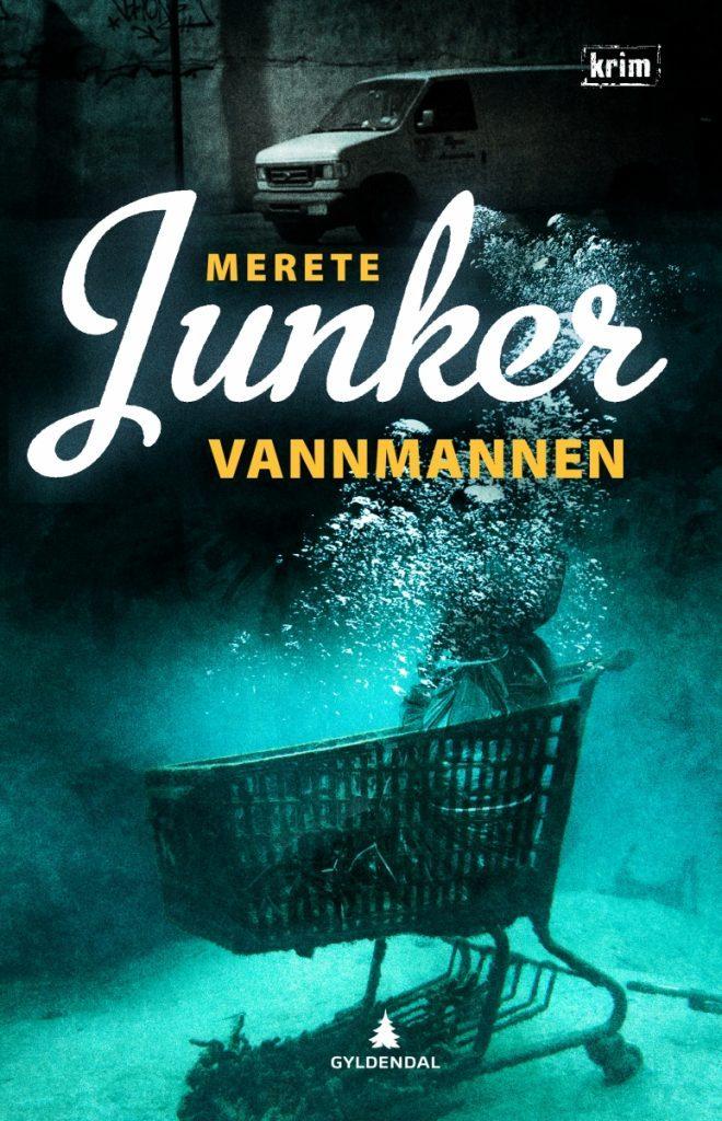 MERETE JUNKER VANNMANNEN 660x1024 - Bogforsider Krimi