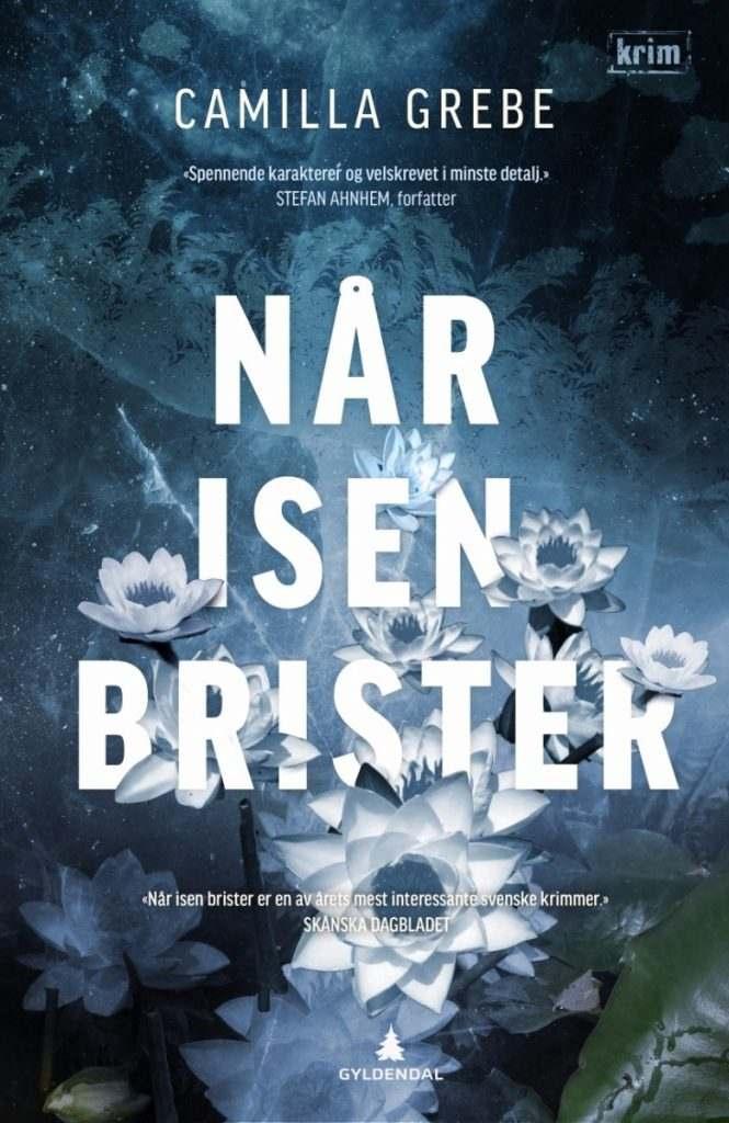 NÅR ISEN BRISTER 6