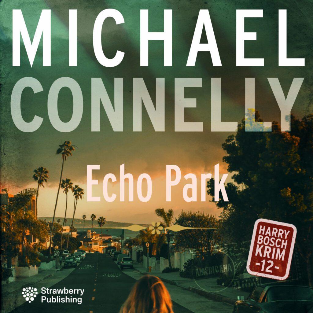 MICHAEL CONNELY Echo Park 1