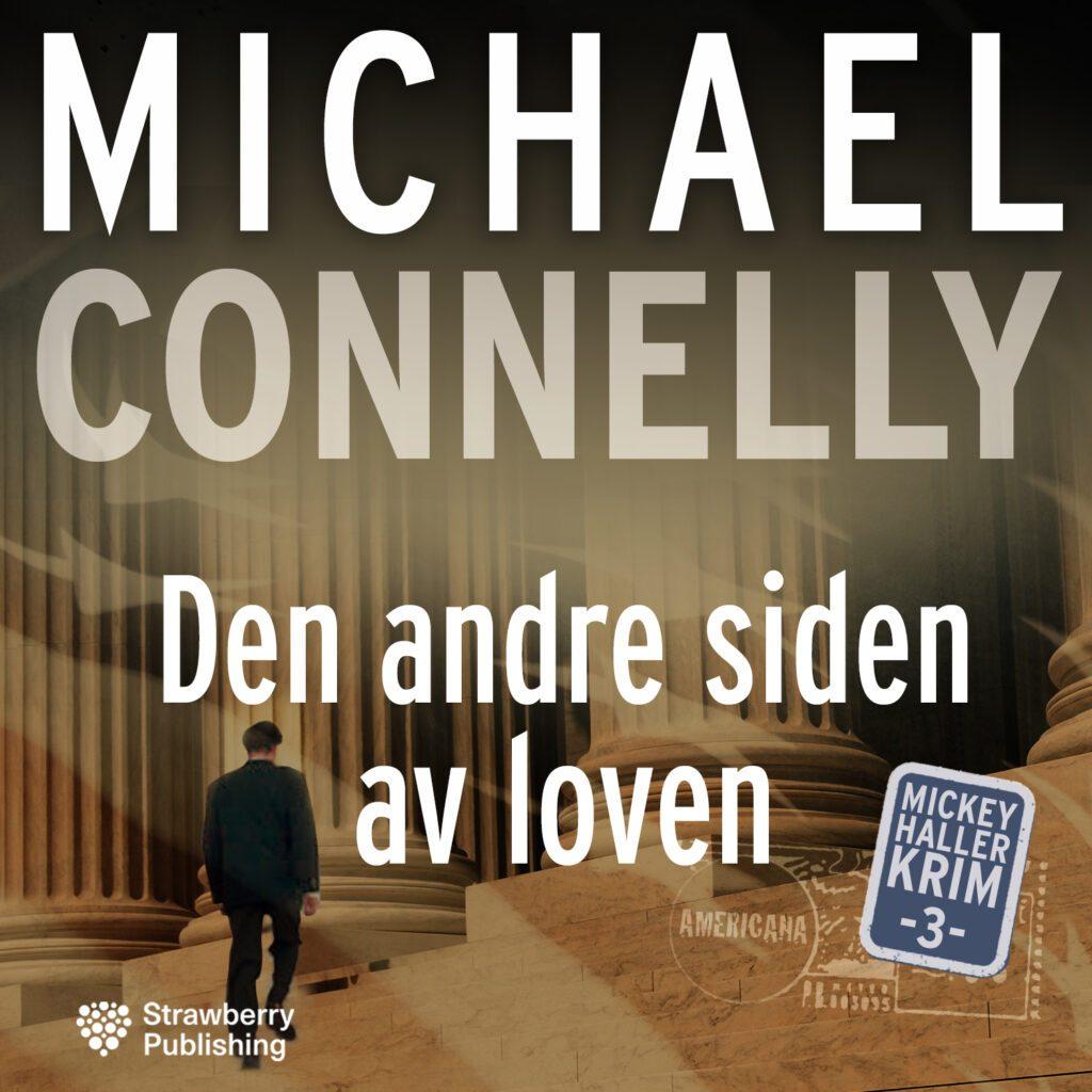 MICHAEL CONNELY den andre siden av loven
