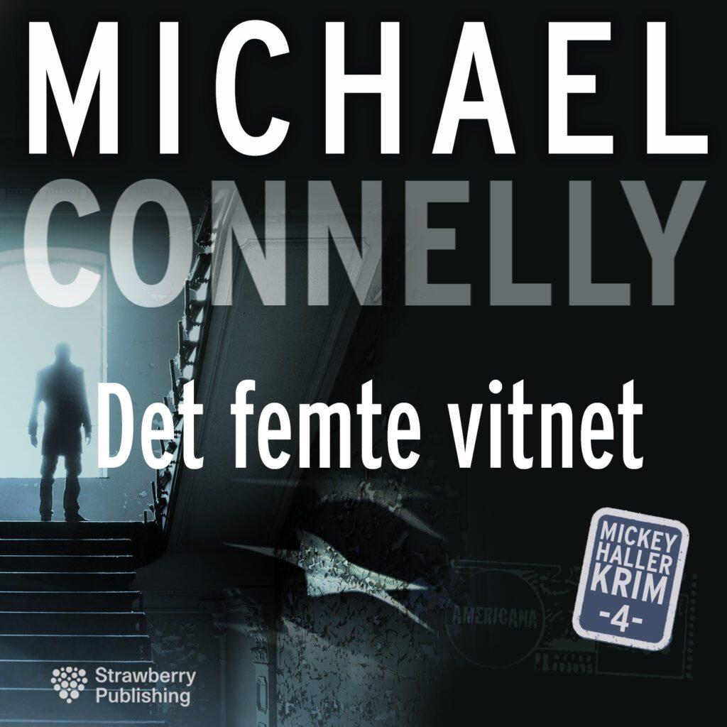 MICHAEL CONNELY det femte vitne
