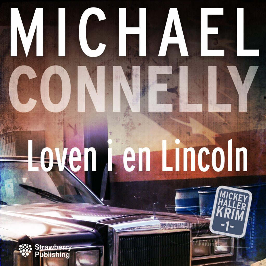 MICHAEL CONNELY loven i Lincoln