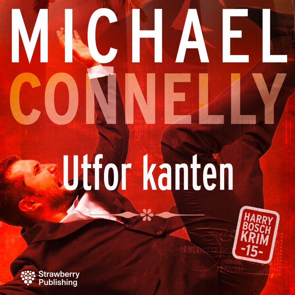 MICHAEL CONNELY utfor kanten
